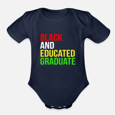African American College Black Educated Graduation African American - Organic Short-Sleeved Baby Bodysuit