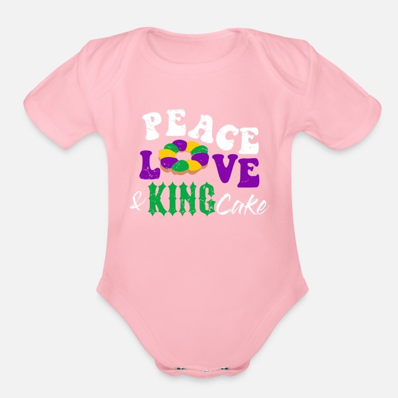 70501174e Peace Love and King Cake Mardi Gras Fat Tuesday Organic Short-Sleeved Baby  Bodysuit   Spreadshirt