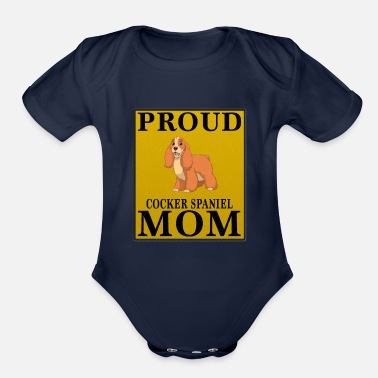 Cocker Spaniel Mom Proud Cocker Spaniel Mom - Organic Short-Sleeved Baby Bodysuit