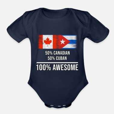 Canada 50% Canadian 50% Cuban 100% Awesome - Organic Short-Sleeved Baby Bodysuit