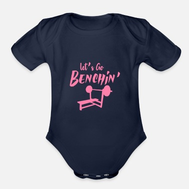 Bench Mom Bench Press Bench Pressing Bench Presser Sport - Organic Short-Sleeved Baby Bodysuit
