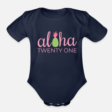 21st Birthday Aloha Beach Tropical Vacation Party - Organic Short-Sleeved Baby Bodysuit