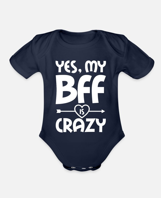 Friendship Baby One Pieces - My Bff is crazy - Organic Short-Sleeved Baby Bodysuit dark navy