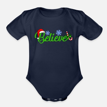 Funny Pictures Santa Hat Believe Christmas Xmas gift for men - Organic Short-Sleeved Baby Bodysuit