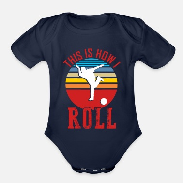 I Love Bowling This is how I roll bowling matching league team - Organic Short-Sleeved Baby Bodysuit