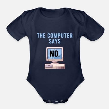 Computer Tech TECH GEEK: Computer Says No - Organic Short-Sleeved Baby Bodysuit