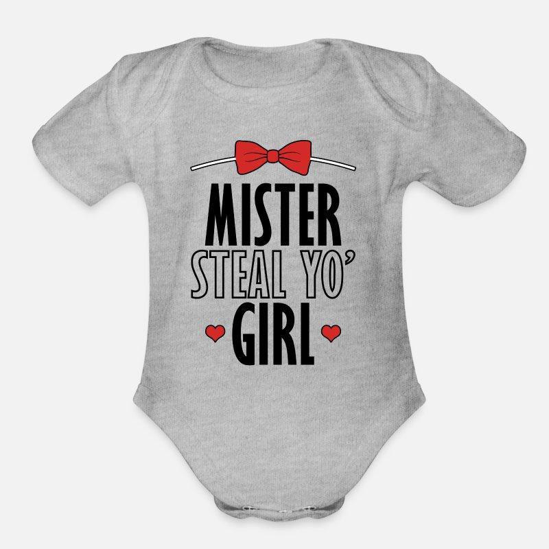 075b3fb70 Mr Steal Your Girl Organic Short-Sleeved Baby Bodysuit   Spreadshirt