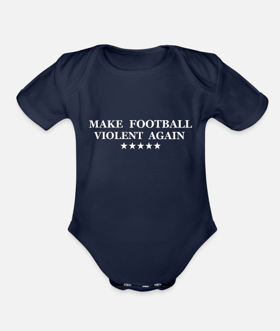 Make A Mess Baby One Pieces - make football violent again - Organic Short-Sleeved Baby Bodysuit dark navy