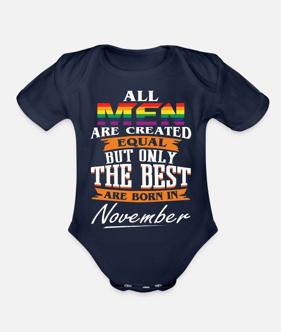 Maid Of Honor Baby One Pieces - The Best Are Born In November LGBT - Organic Short-Sleeved Baby Bodysuit dark navy