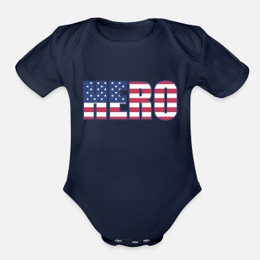 American Hero American Hero. Great gift idea for all heros. - Organic Short-Sleeved Baby Bodysuit