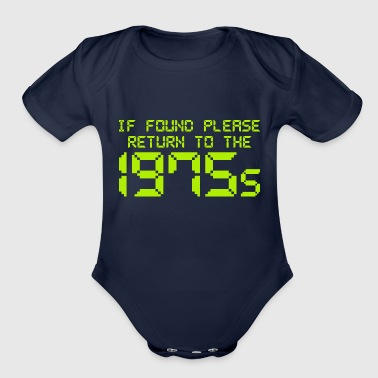 If Found Please Return To The 1975s - Organic Short Sleeve Baby Bodysuit