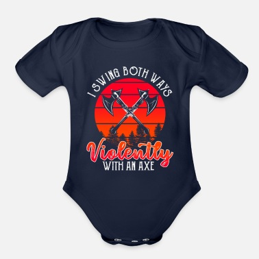 Violent Swing with An Axe Violently - Organic Short-Sleeved Baby Bodysuit
