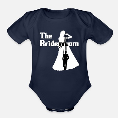 Bride And Groom The Bride Groom - Organic Short-Sleeved Baby Bodysuit