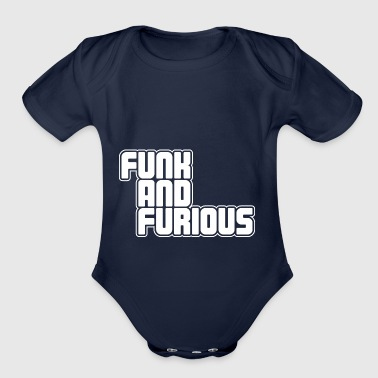 Funk and Furious - Organic Short Sleeve Baby Bodysuit