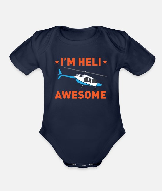 Quote Baby One Pieces - Best Awesome Humorous Helicopter Pilot Quotes Joke - Organic Short-Sleeved Baby Bodysuit dark navy
