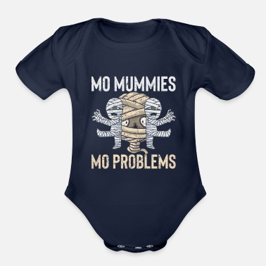 Undead Mo Mummies Mo Problems Mummy Spooky Halloween Gift - Organic Short Sleeve Baby Bodysuit