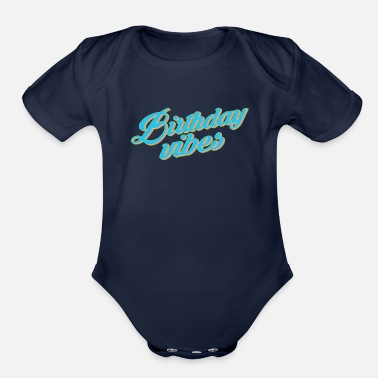 Santa Baby Happy Birthday Vibes - Organic Short-Sleeved Baby Bodysuit