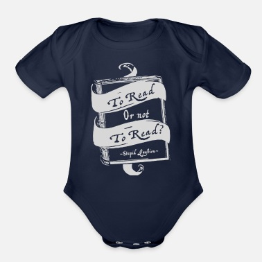 Read TO READ OR NOT TO READ - Organic Short-Sleeved Baby Bodysuit