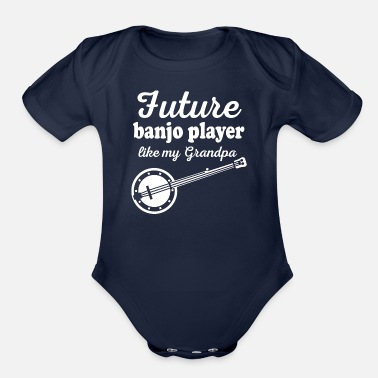 Texas Future Banjo Player Like Grandpa - Organic Short Sleeve Baby Bodysuit