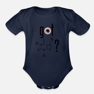 Got Caffeine? - Organic Short-Sleeved Baby Bodysuit