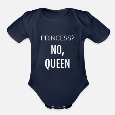 Provocation Princess No Queen - Organic Short-Sleeved Baby Bodysuit