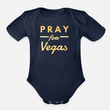 Vegas Pray for Vegas, Vegas Strong - Organic Short Sleeve Baby Bodysuit