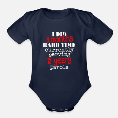 Months 9 Months Hard Time - Organic Short-Sleeved Baby Bodysuit