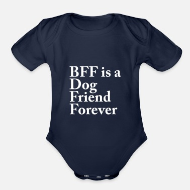 Text: BFF is a Dog Friend Forever - Organic Short-Sleeved Baby Bodysuit
