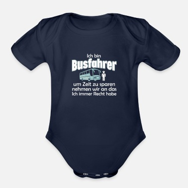 Bus Driver Bus Driver gift bus - Organic Short-Sleeved Baby Bodysuit