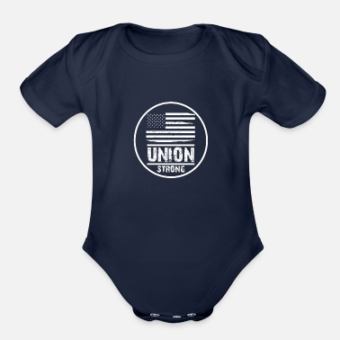 Union Strong Vintage USA Flag Proud Labor Day - Organic Short-Sleeved Baby Bodysuit