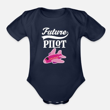 Pilot Future Pilot Girls Airplane - Organic Short-Sleeved Baby Bodysuit