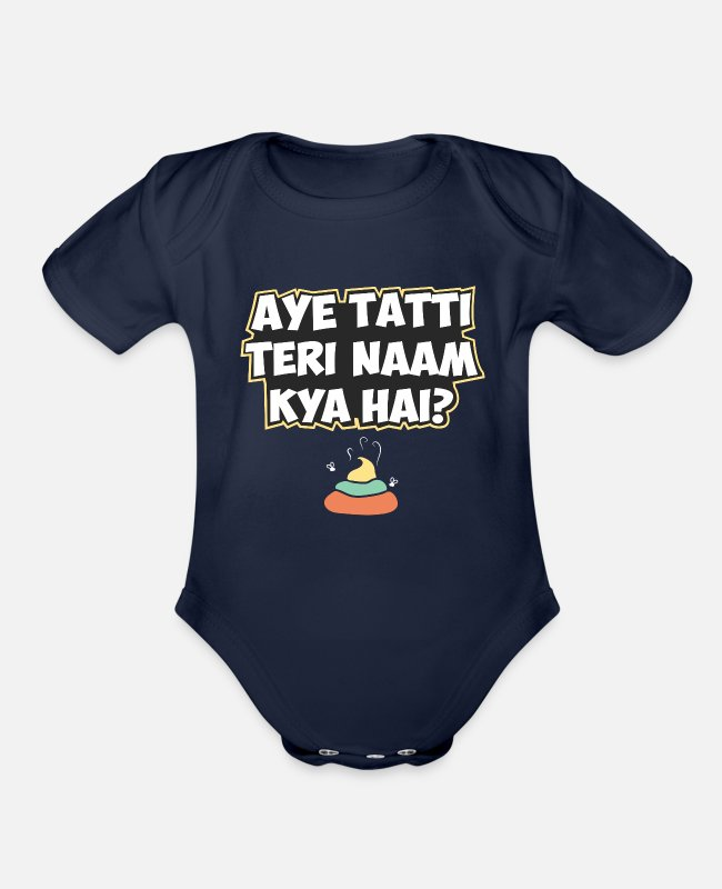 Pakistan Baby One Pieces - Aye Tatti Teri Naam Kya Hai? Hindi Funny Quote - Organic Short-Sleeved Baby Bodysuit dark navy