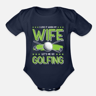 Wife golf wife wife - Organic Short-Sleeved Baby Bodysuit