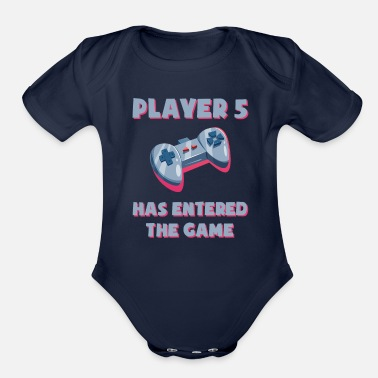 Player Player 5 has entered the game - Baby - Organic Short-Sleeved Baby Bodysuit