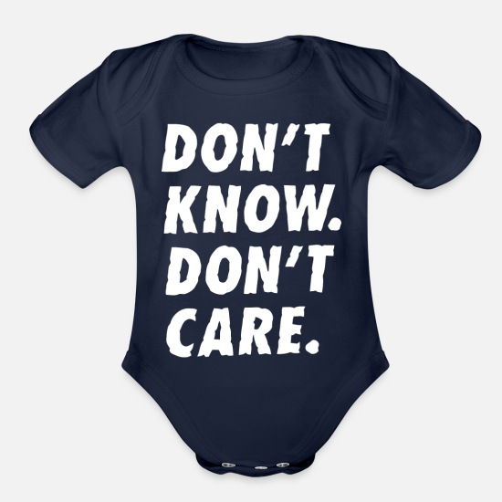 Typography Baby Clothing - Dont know don t care - Organic Short-Sleeved Baby Bodysuit dark navy