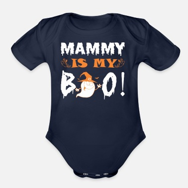 Mammy Mammy Is My Boo Happy Halloween - Organic Short Sleeve Baby Bodysuit