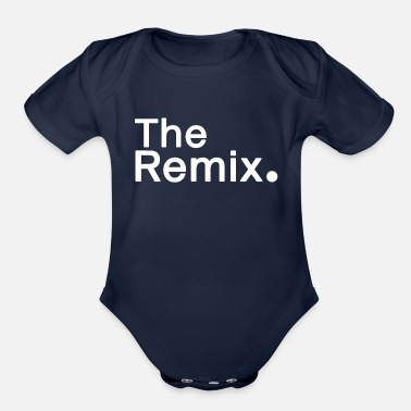 Father's Day dad shirt, mum, dad, son shirt, The Remix. - Organic Short-Sleeved Baby Bodysuit
