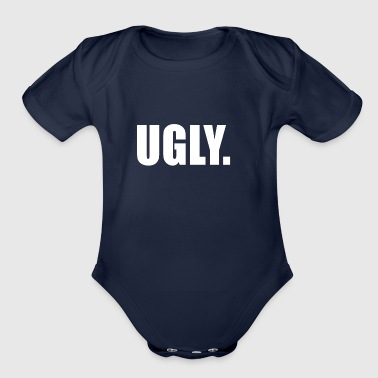 UGLY - Organic Short Sleeve Baby Bodysuit