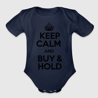 KEEP CALM AND BUY & HOLD - Organic Short Sleeve Baby Bodysuit