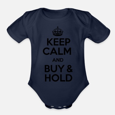 Stockmarket KEEP CALM AND BUY & HOLD - Organic Short Sleeve Baby Bodysuit