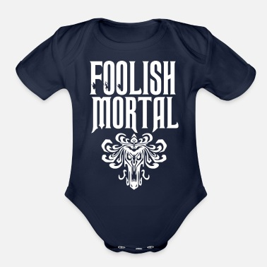 Foolish Foolish Mortal - Organic Short-Sleeved Baby Bodysuit