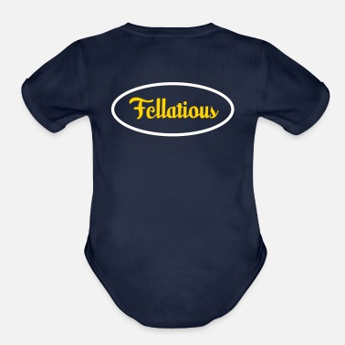 Fellatio Fellatious - I Blow - Organic Short Sleeve Baby Bodysuit