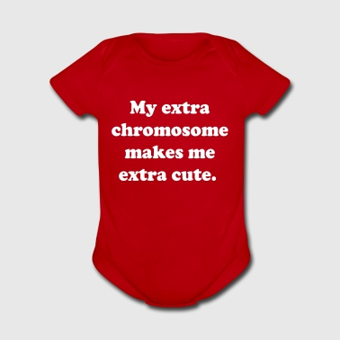 My extra chromosome makes me extra cute - Short Sleeve Baby Bodysuit