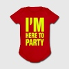 I'm Here To Party - Short Sleeve Baby Bodysuit