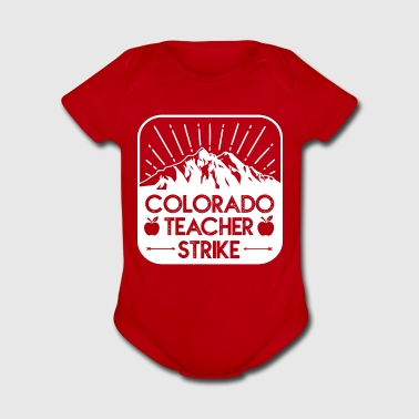 RedForEd Colorado Teacher Protest Strike - Organic Short Sleeve Baby Bodysuit