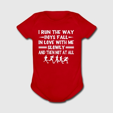 I Run Way Boy Fall In Love Me Running - Short Sleeve Baby Bodysuit
