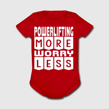 Powerlifting More Worry Less - Short Sleeve Baby Bodysuit