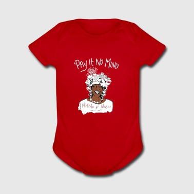 Pay It No Mind - Short Sleeve Baby Bodysuit