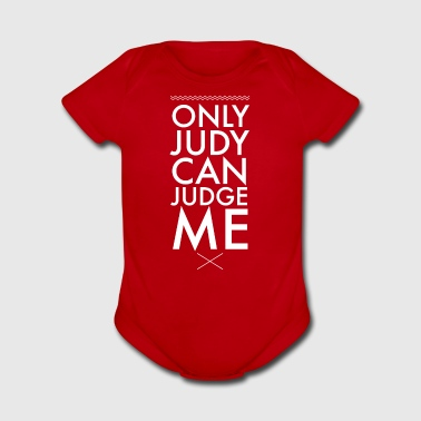 Only judy can judge me - Short Sleeve Baby Bodysuit