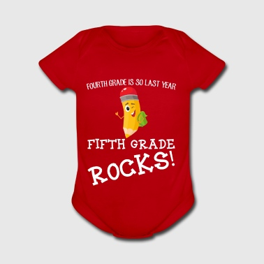 fourth grade is so last year, fifth grade Rocks! - Short Sleeve Baby Bodysuit